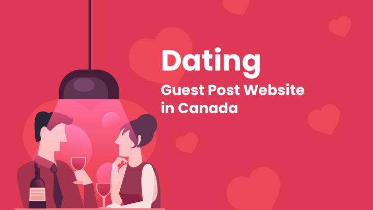 dating guest post website in canada