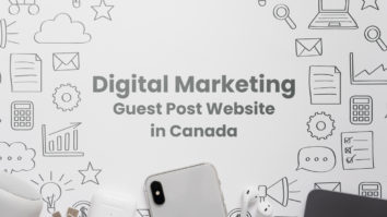 Digital Marketing Guest Post Website in Canada