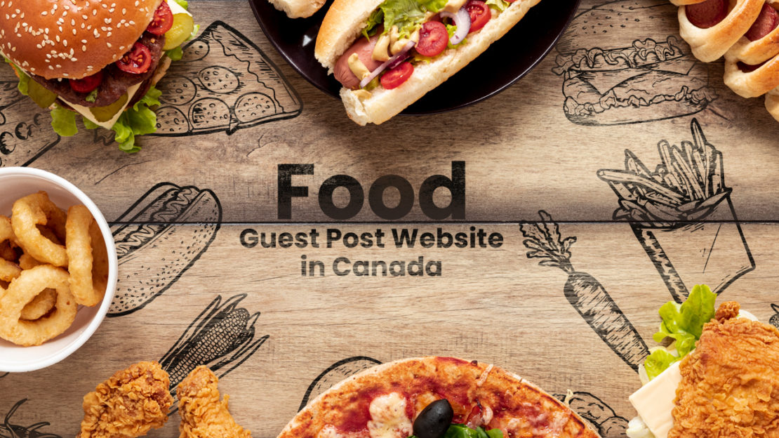 food guest post website in canada