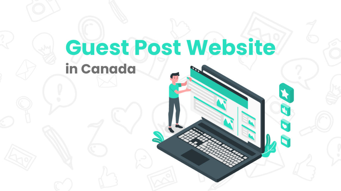Guest Post Website in Canada