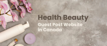 health beauty guest post website in canada