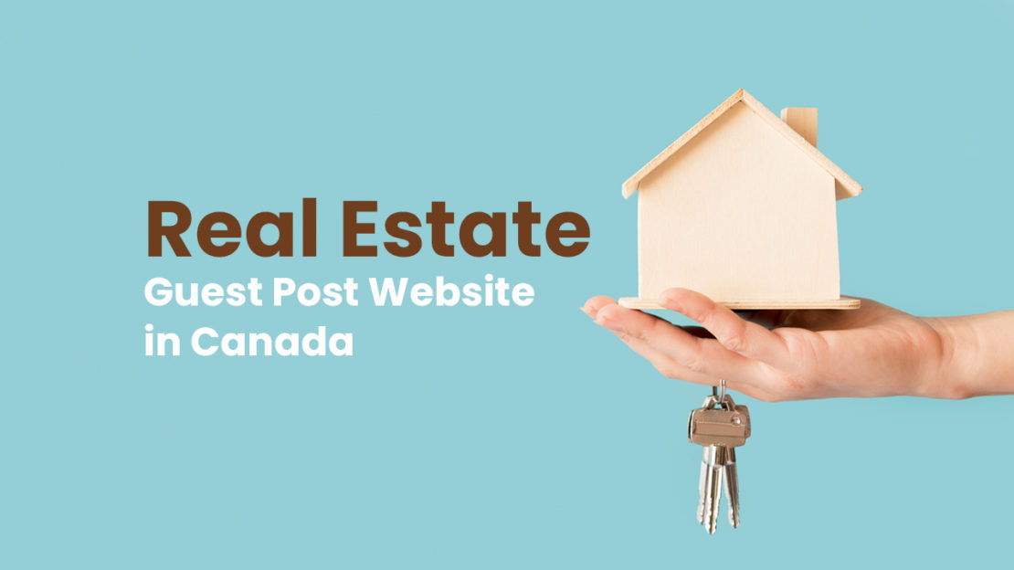 real estate guest post website in canada