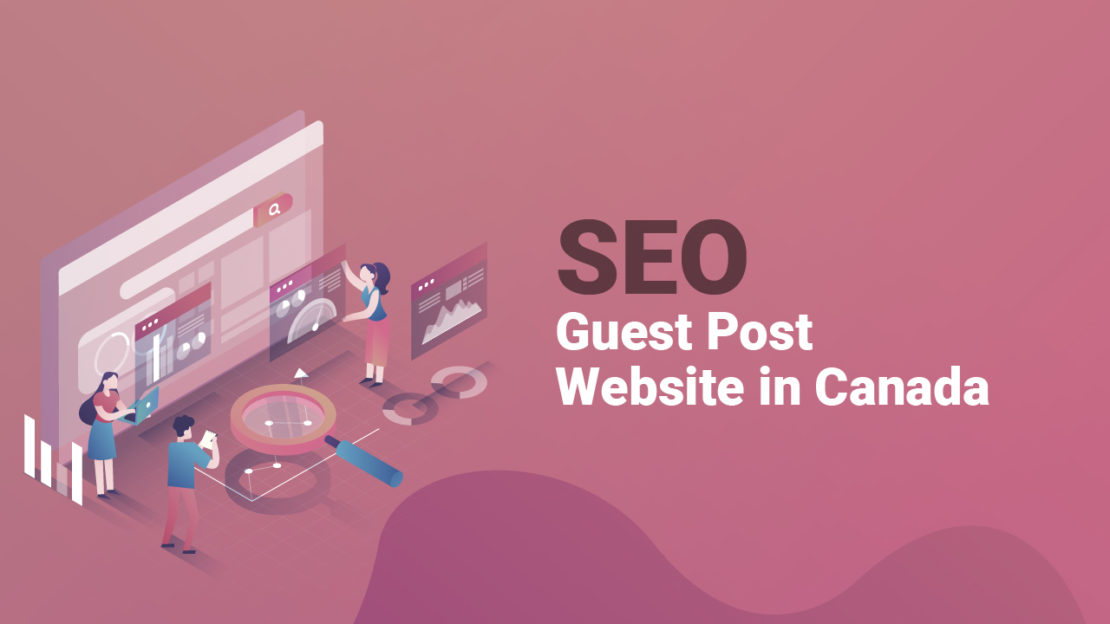 SEO Guest Post Website in Canada