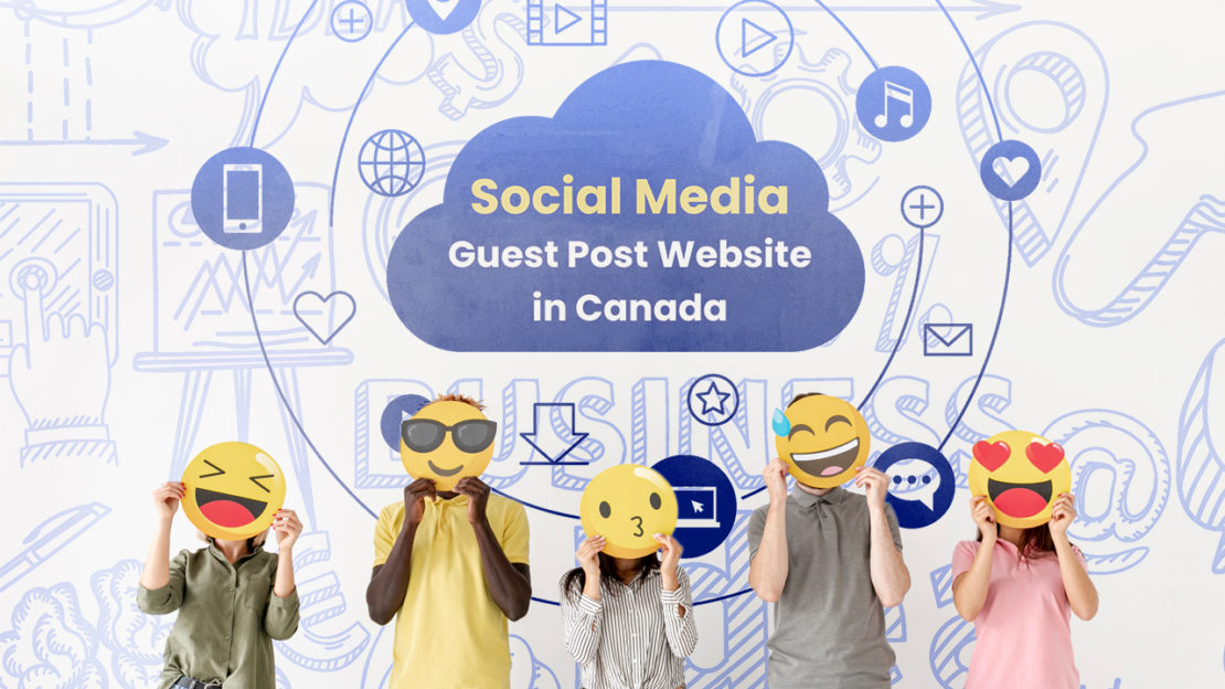 Social Media Guest Post Website in Canada