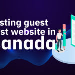 Testing Guest Post Website in Canada