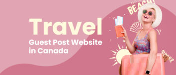 travel guest post website in canada
